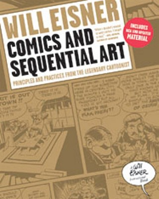 Comics and Sequential Art By Eisner, Will