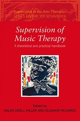 Supervision of Music Therapy By Odell-Miller, Helen (EDT)/ Richards, Eleanor (EDT)