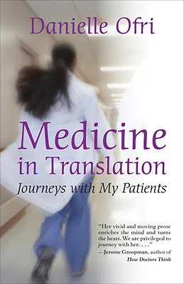 Medicine in Translation By Ofri, Danielle